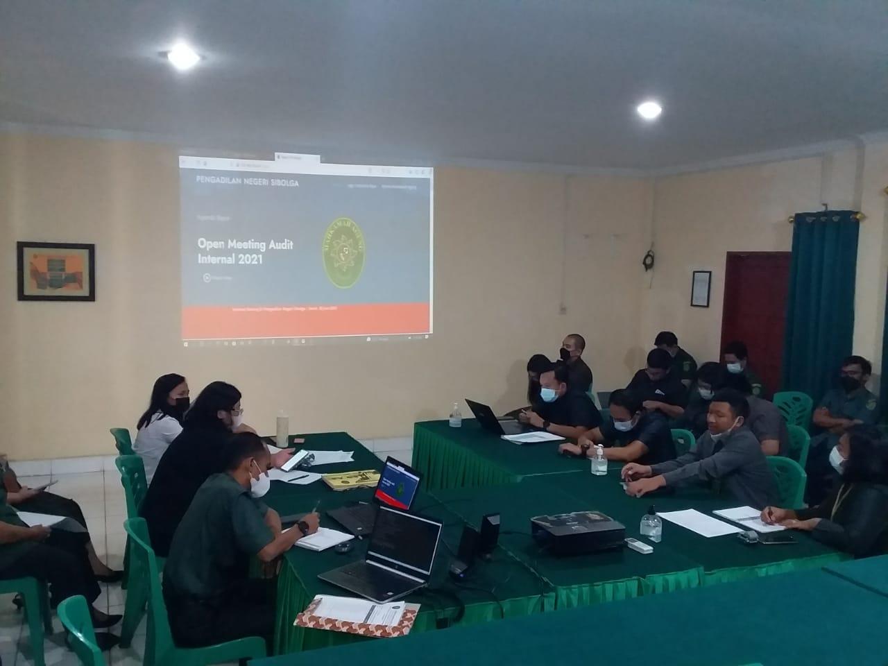 OPENING MEETING AUDIT INTERNAL PENGADILAN NEGERI SIBOLGA TAHUN 2021